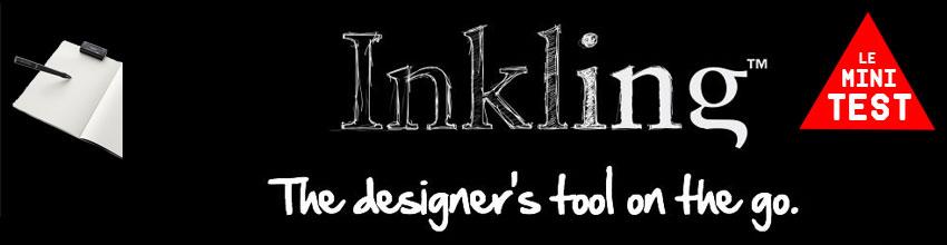 *Inkling – le mini Test*