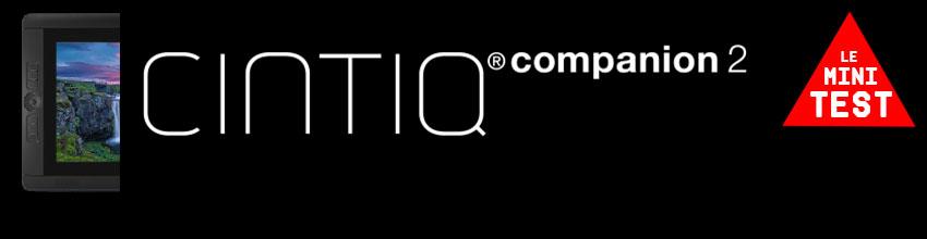 *Cintiq Companion 2 - le mini test*